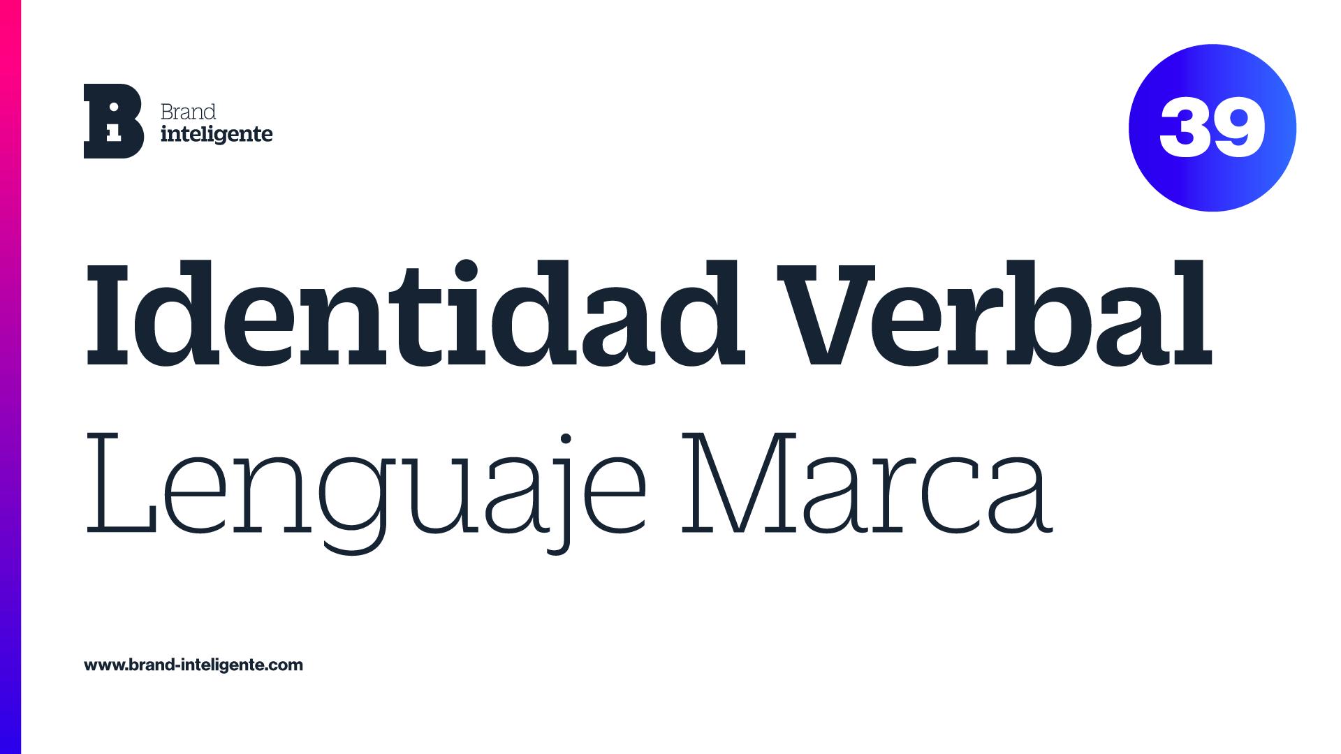 Identidad Verbal: Lenguaje de Marca