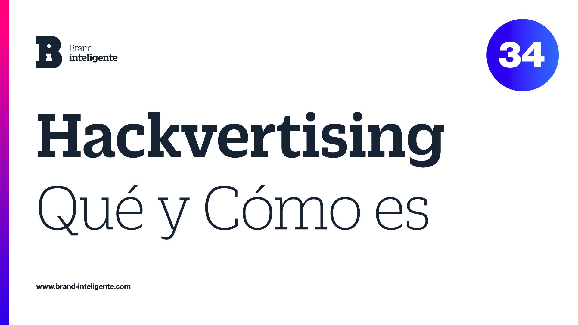 ¿Qué es Hackvertising?